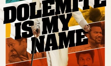 Lessons Learned From The Netflix Movie 'Dolemite Is My Name'