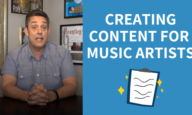 CREATING CONTENT FOR MUSIC ARTISTS