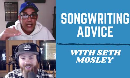 SONGWRITING ADVICE – HOW TO HAVE A HIT SONG