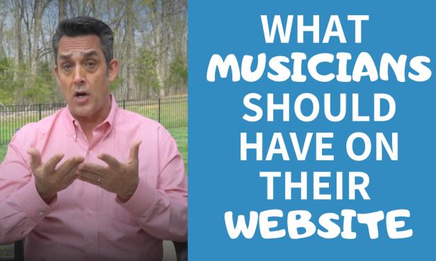WHAT MUSICIANS SHOULD HAVE ON THEIR WEBSITE