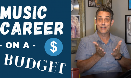 HOW TO HAVE A CAREER IN MUSIC ON A BUDGET