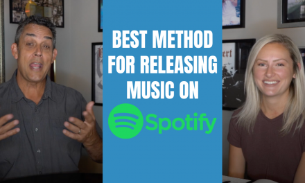 BEST METHOD FOR RELEASING MUSIC ON SPOTIFY