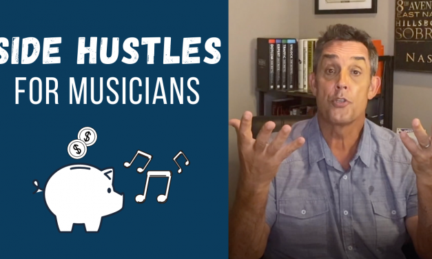 SIDE HUSTLES FOR MUSICIANS